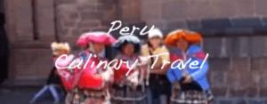 culinary_travel_to_peru