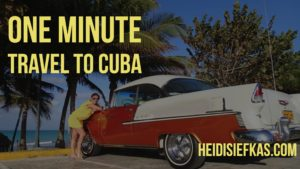 One_Minute_Travel_to_Cuba